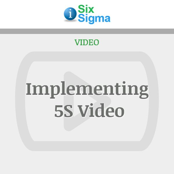 https://www.isixsigma.com/wp-content/uploads/woocommerce_uploads/2015/03/LSSI-Implementing-5S-Video.mp4