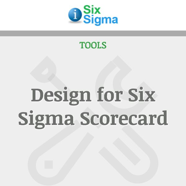 Design for Six Sigma Scorecard