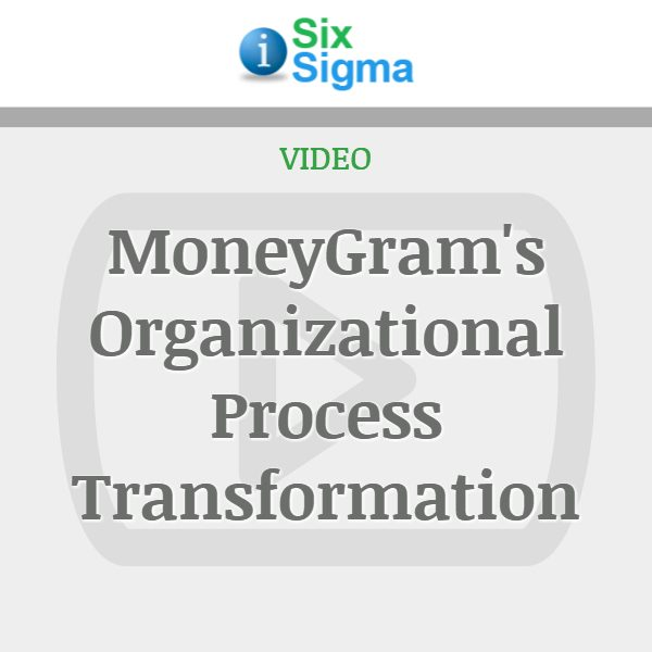 MoneyGram's Organizational Process Transformation