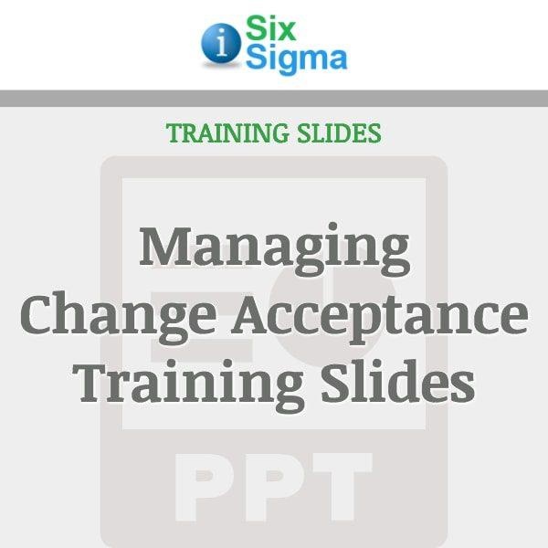 Managing Change Acceptance