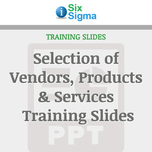 Selection of Vendors, Products & Services