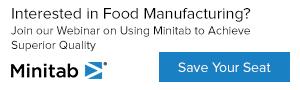 Minitab Achieve Superior Quality in Food Manufacturing